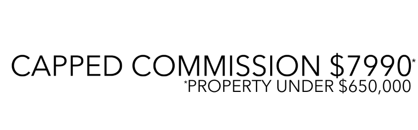 Capped Commission $79960 * Property under %650,000
