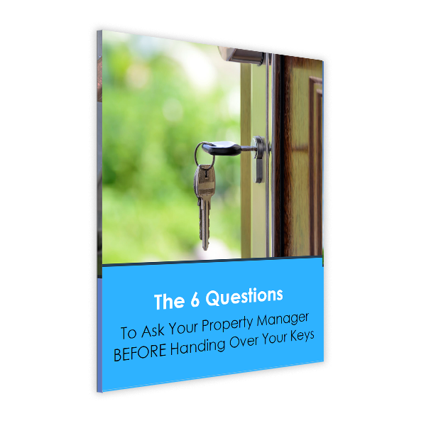 6 Questions to Ask Your Property Manager BEFORE Handing Over Your Keys